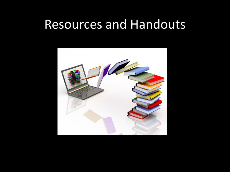 Resources and Handouts