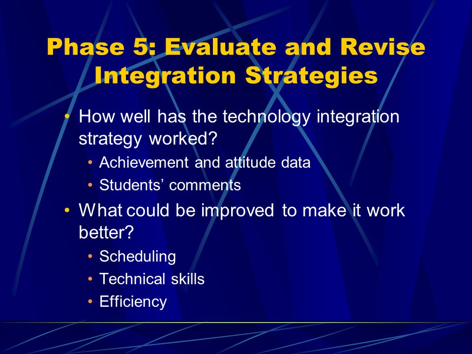 Phase 5: Evaluate and Revise Integration Strategies