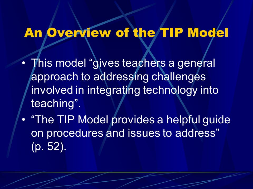 An Overview of the TIP Model