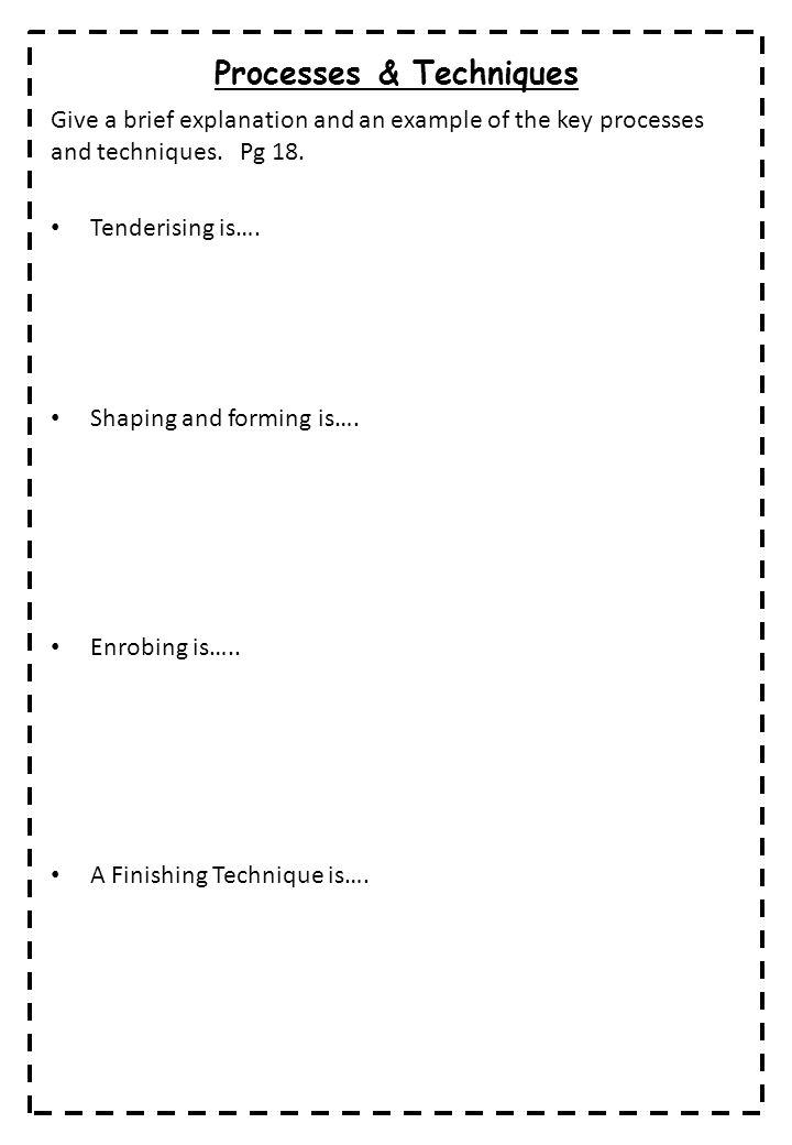 Processes & Techniques