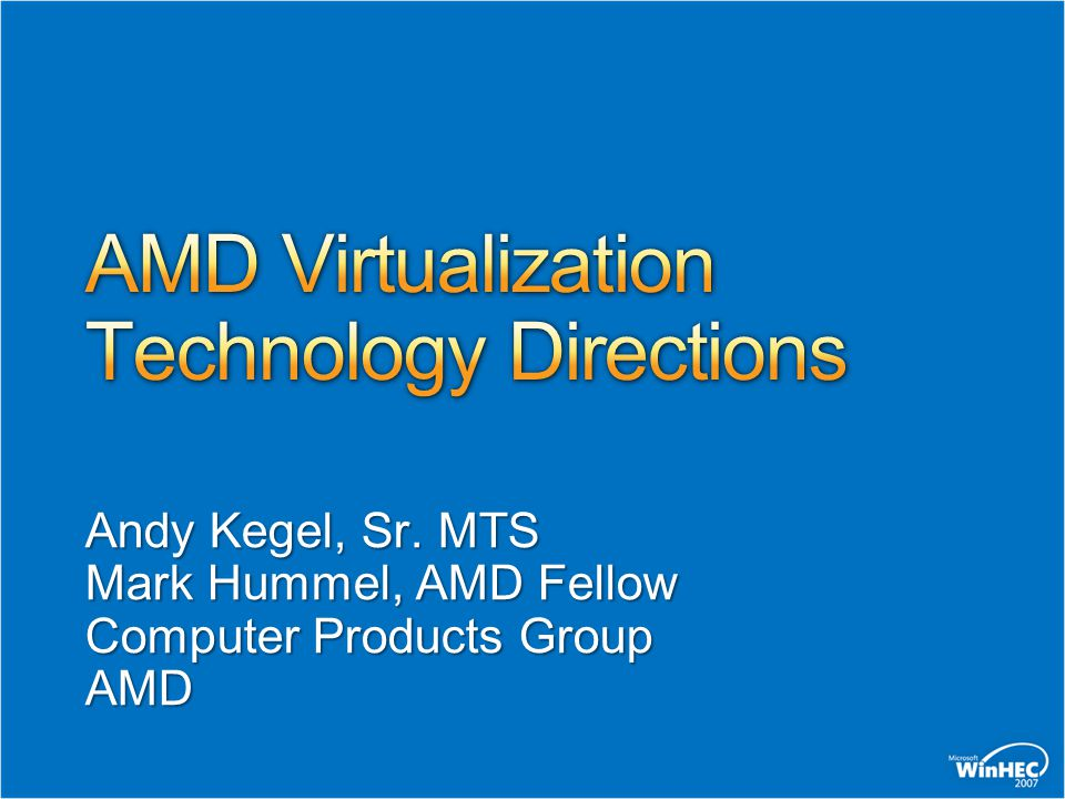 AMD Virtualization Technology Directions