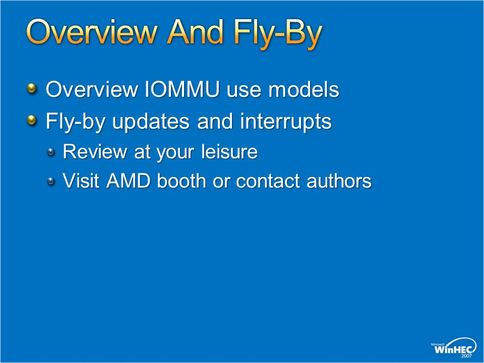 Overview And Fly-By Overview IOMMU use models
