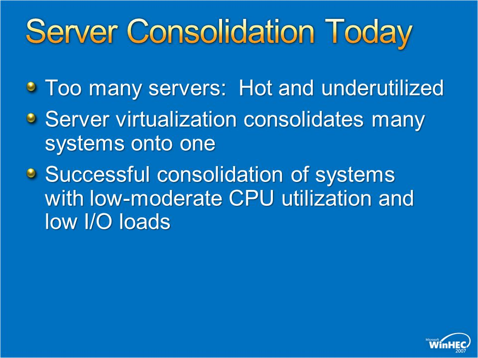 Server Consolidation Today
