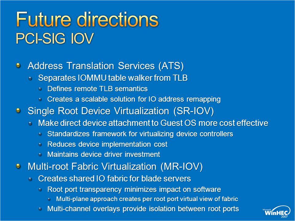 Future directions PCI-SIG IOV