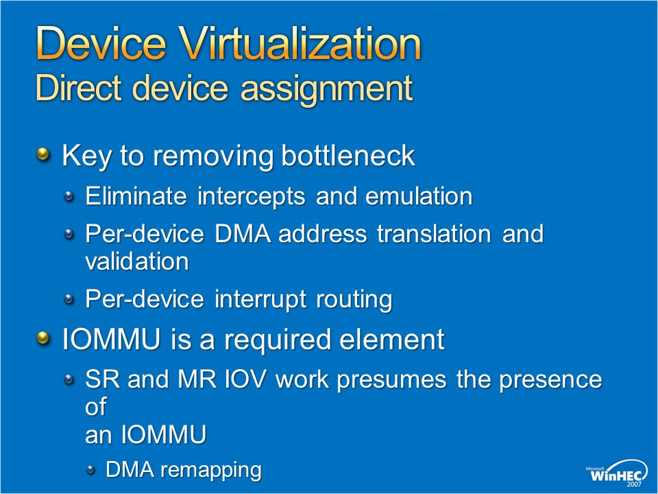 Device Virtualization Direct device assignment