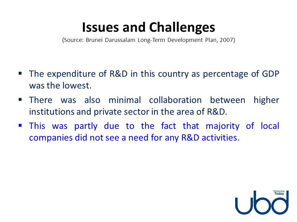 Issues and Challenges (Source: Brunei Darussalam Long-Term Development Plan, 2007)