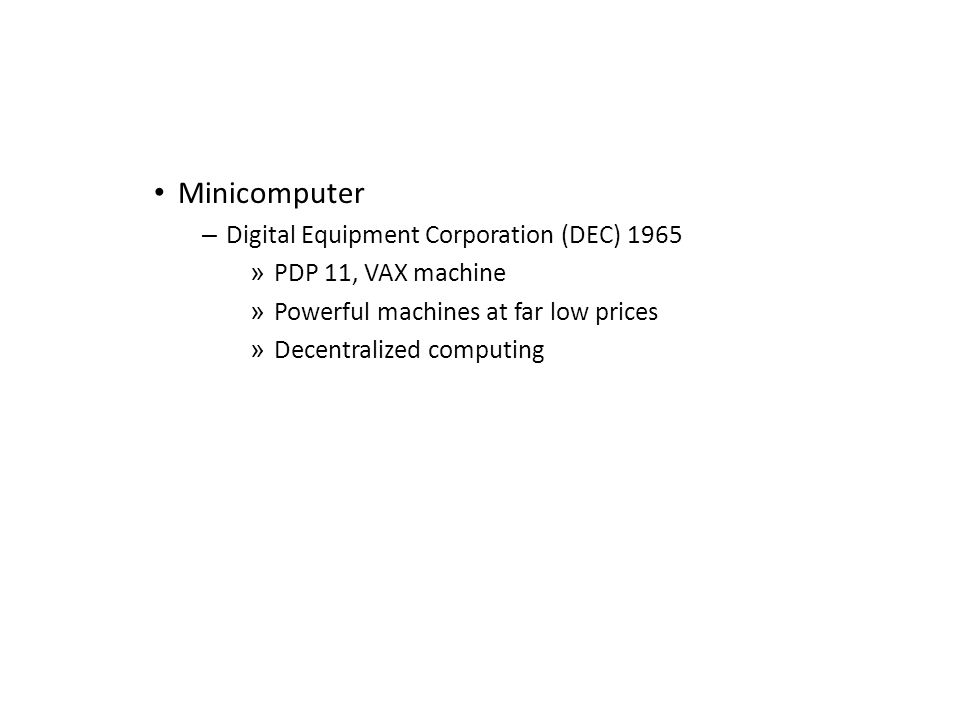 Minicomputer Digital Equipment Corporation (DEC) 1965