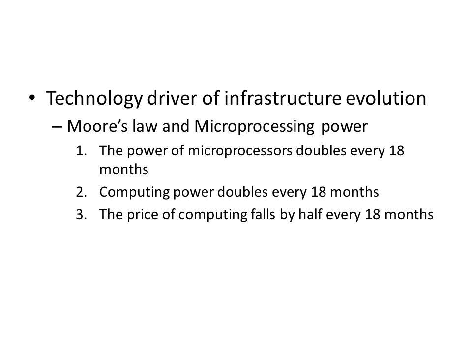 Technology driver of infrastructure evolution