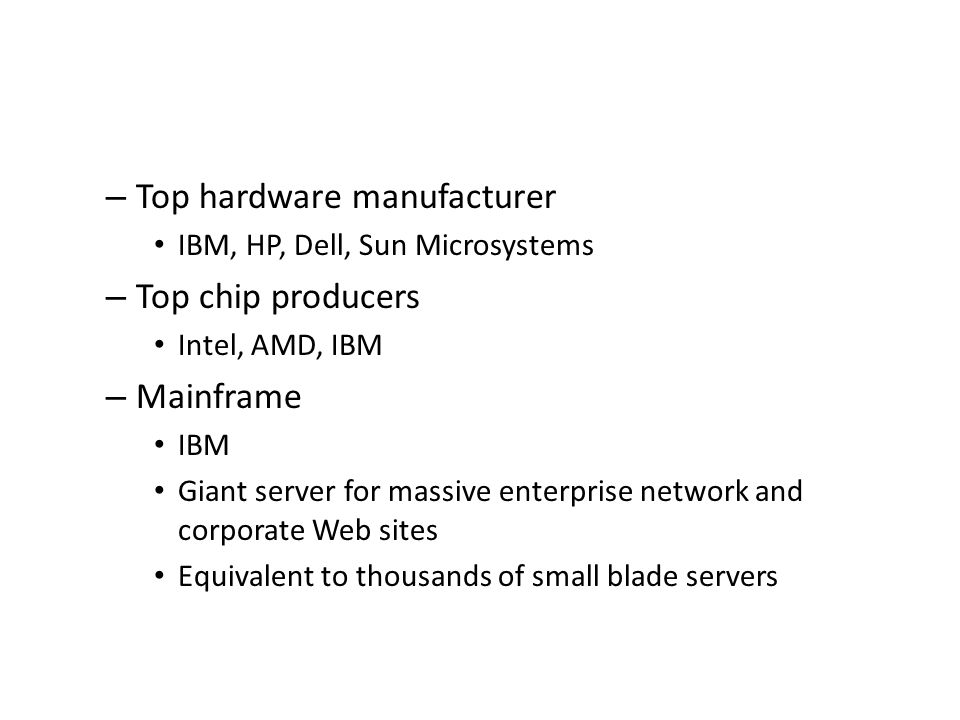 Top hardware manufacturer Top chip producers Mainframe