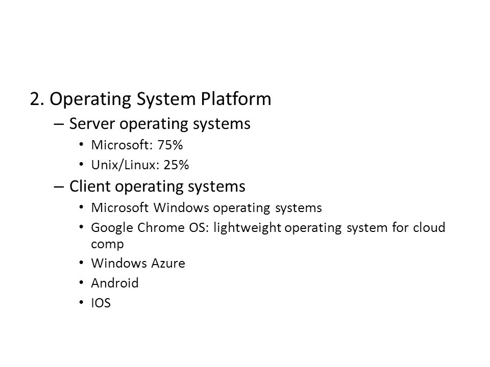 2. Operating System Platform