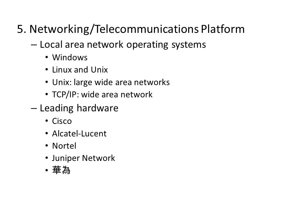 5. Networking/Telecommunications Platform