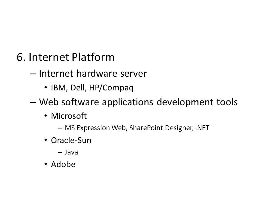6. Internet Platform Internet hardware server