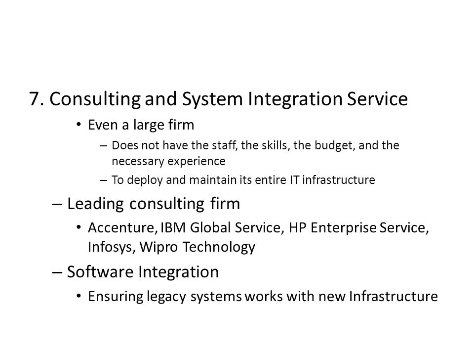 7. Consulting and System Integration Service