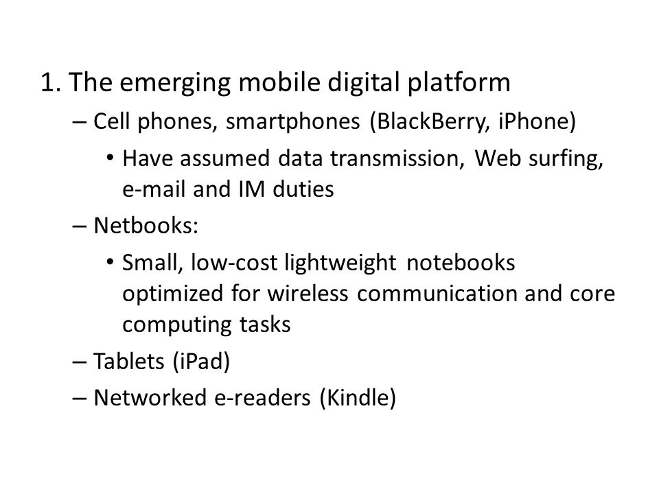 1. The emerging mobile digital platform
