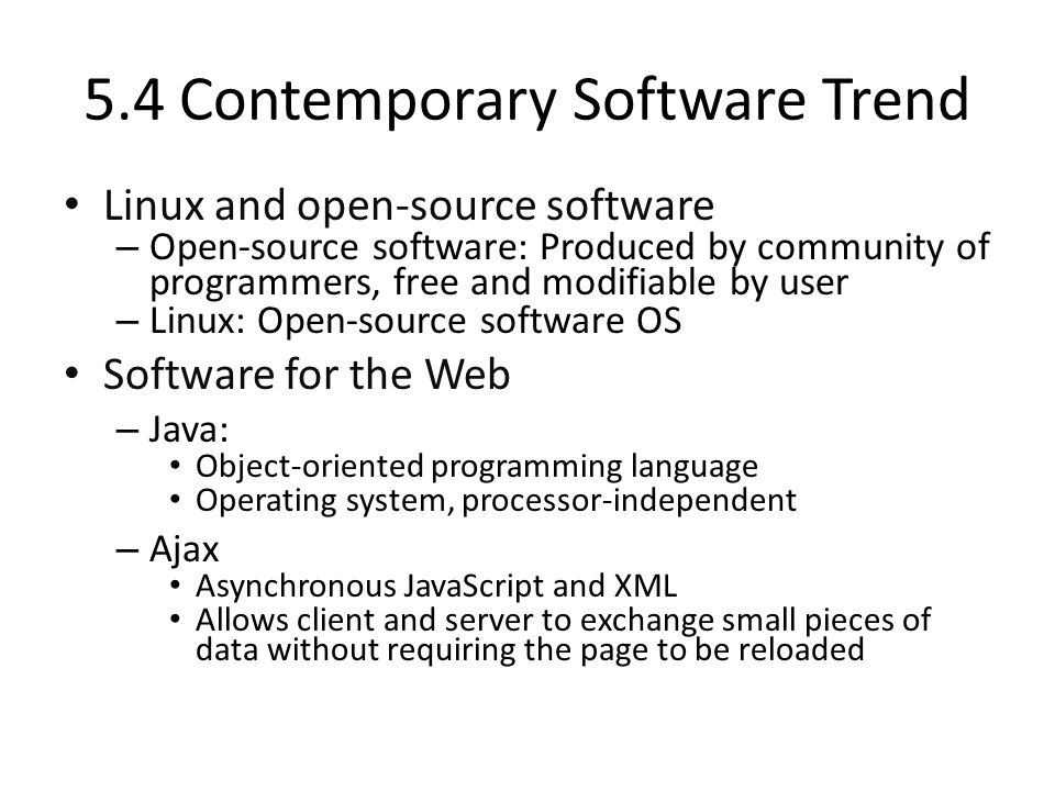 5.4 Contemporary Software Trend