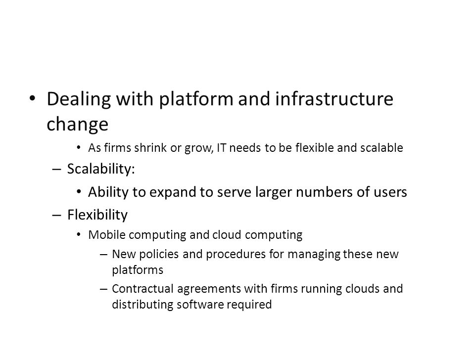 Dealing with platform and infrastructure change