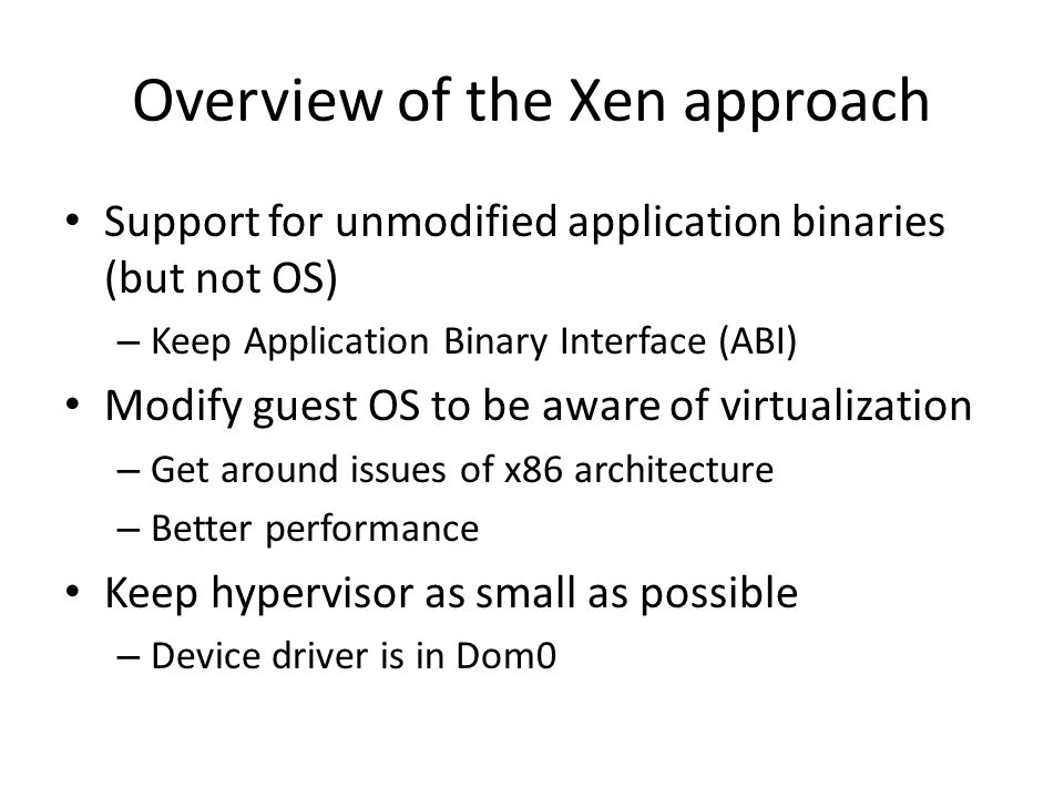 Overview of the Xen approach