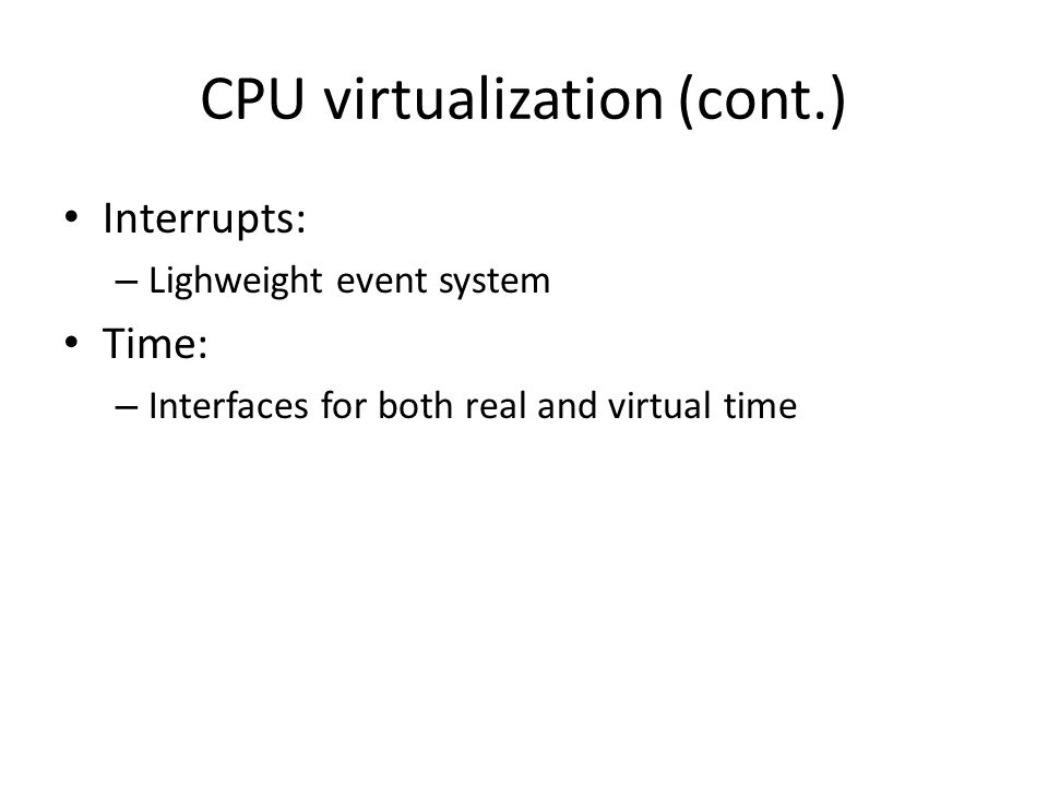 CPU virtualization (cont.)