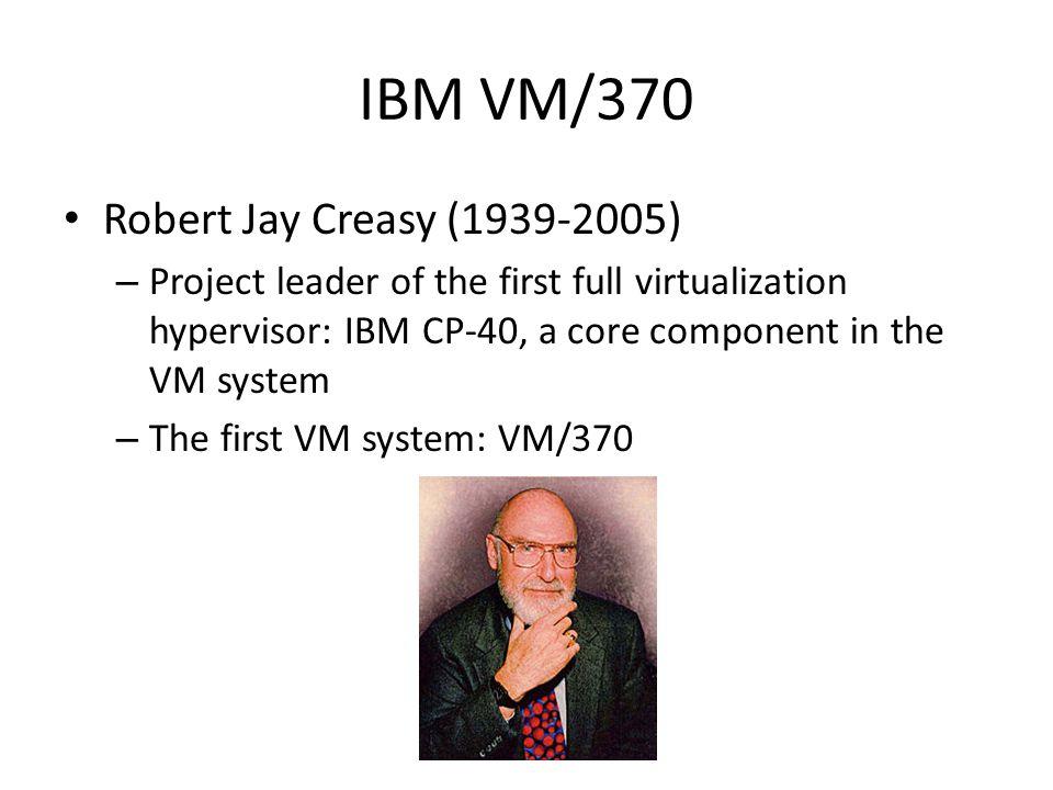 IBM VM/370 Robert Jay Creasy (1939-2005)