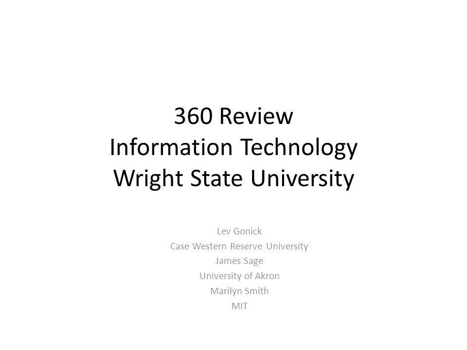 360 Review Information Technology Wright State University