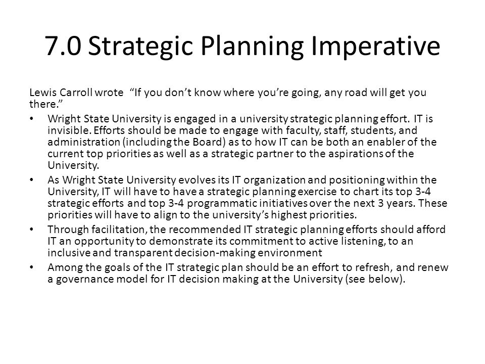 7.0 Strategic Planning Imperative