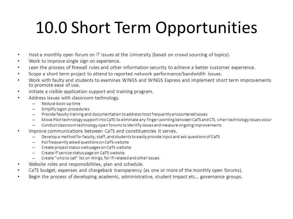 10.0 Short Term Opportunities