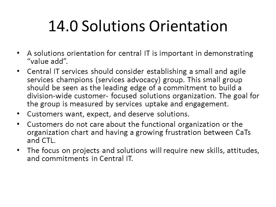 14.0 Solutions Orientation
