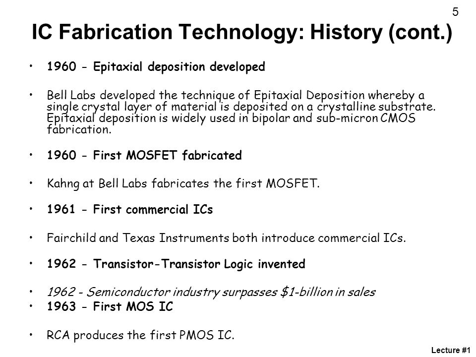 IC Fabrication Technology: History (cont.)