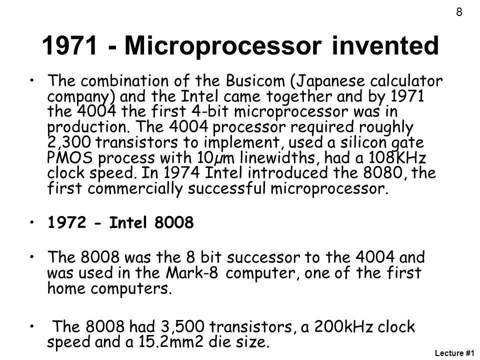1971 - Microprocessor invented