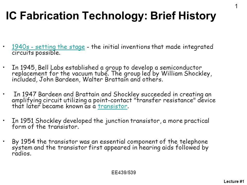 IC Fabrication Technology: Brief History
