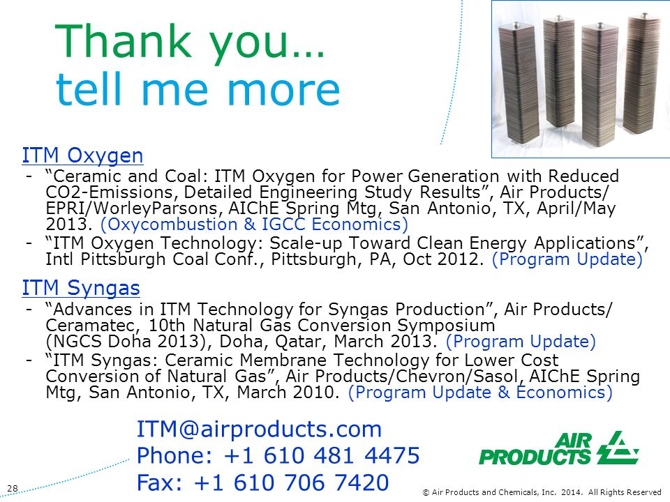 Thank you… tell me more www.airproducts.com ITM@airproducts.com