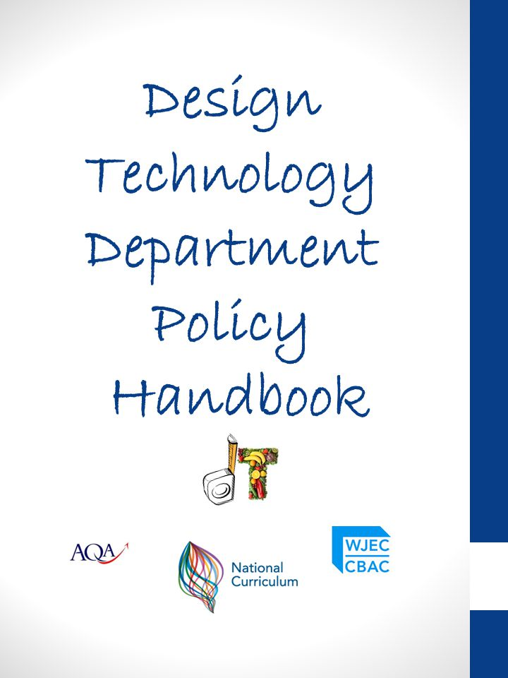 Design Technology Department Policy Handbook