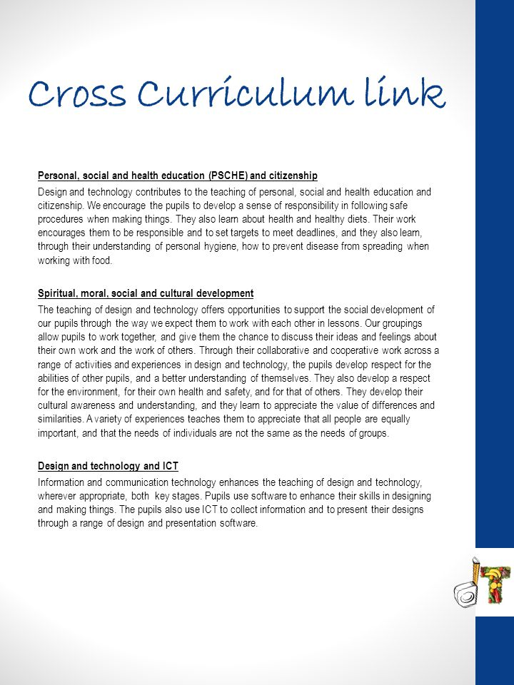 Cross Curriculum link Personal, social and health education (PSCHE) and citizenship.