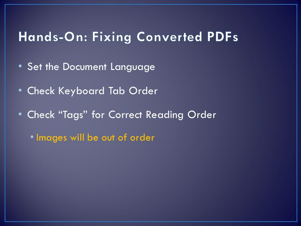 Hands-On: Fixing Converted PDFs