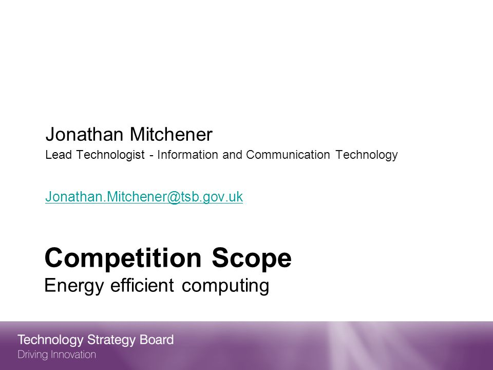 Competition Scope Energy efficient computing