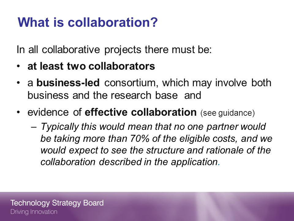 What is collaboration In all collaborative projects there must be: