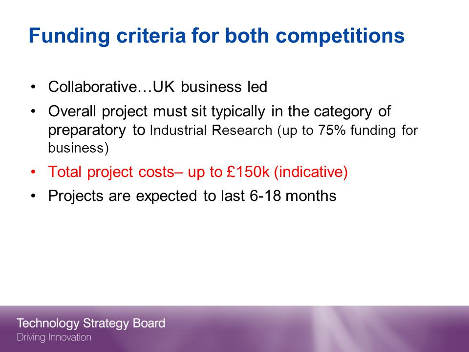 Funding criteria for both competitions