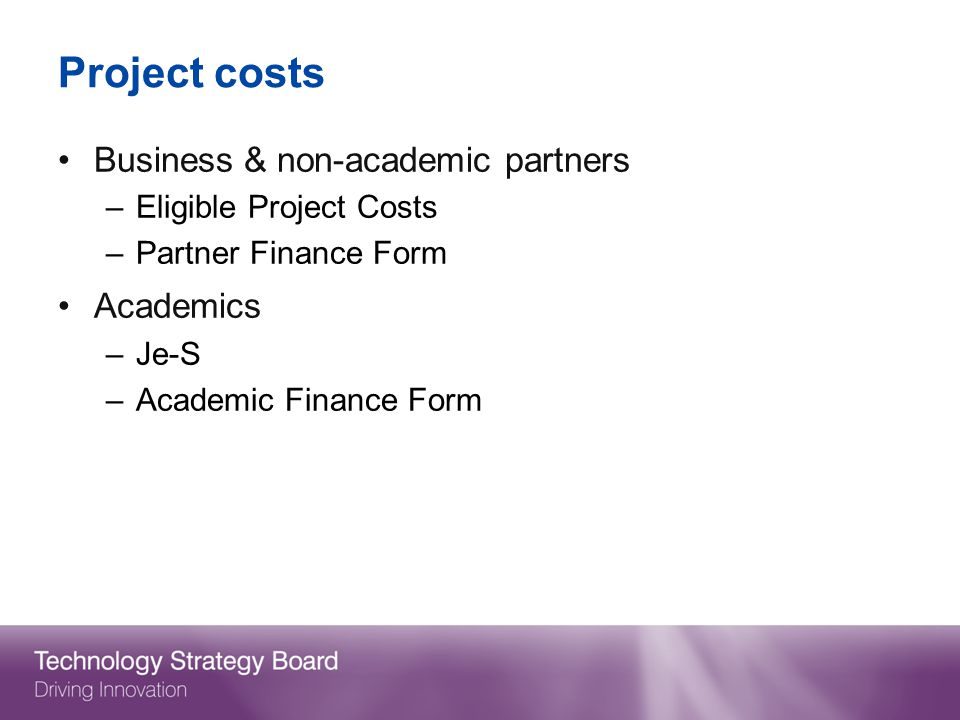 Project costs Business & non-academic partners Academics