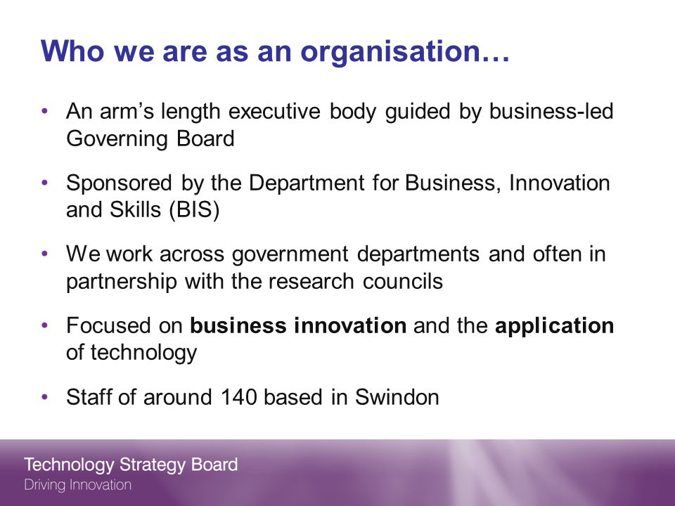 Who we are as an organisation…