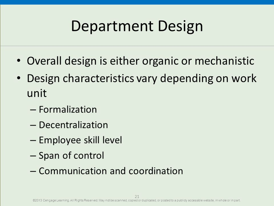 Department Design Overall design is either organic or mechanistic