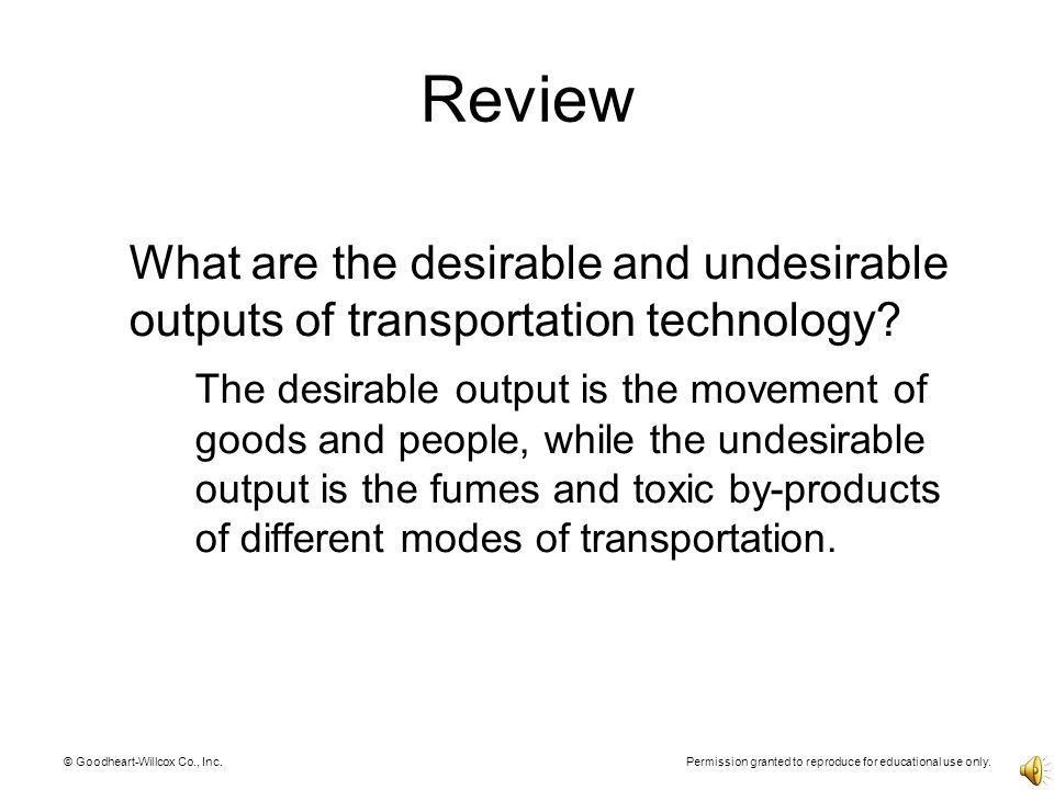 Review What are the desirable and undesirable outputs of transportation technology