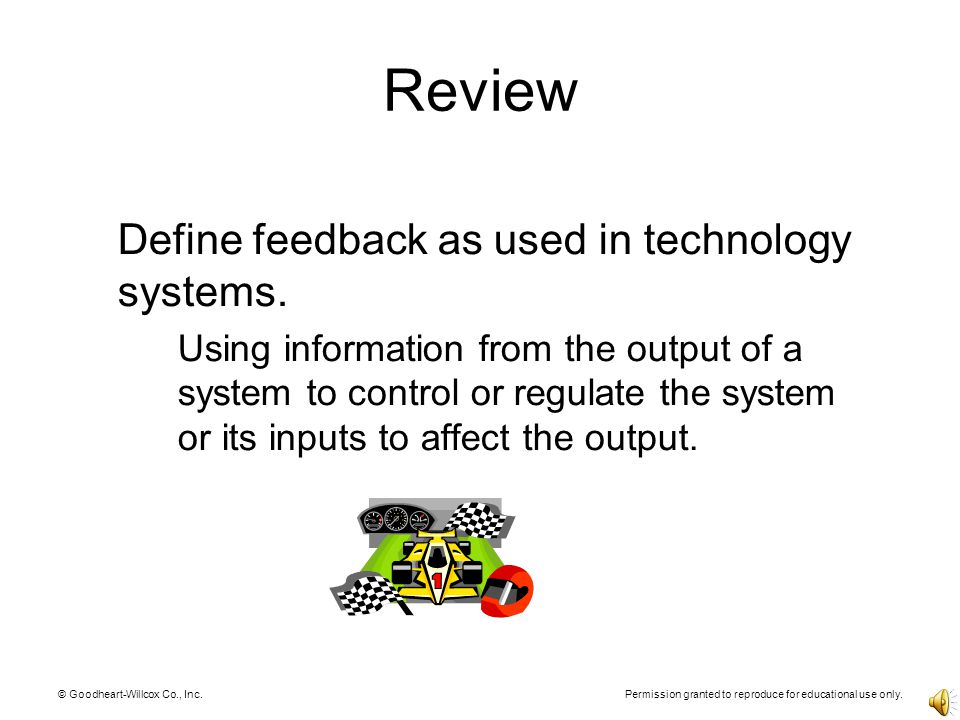 Review Define feedback as used in technology systems.