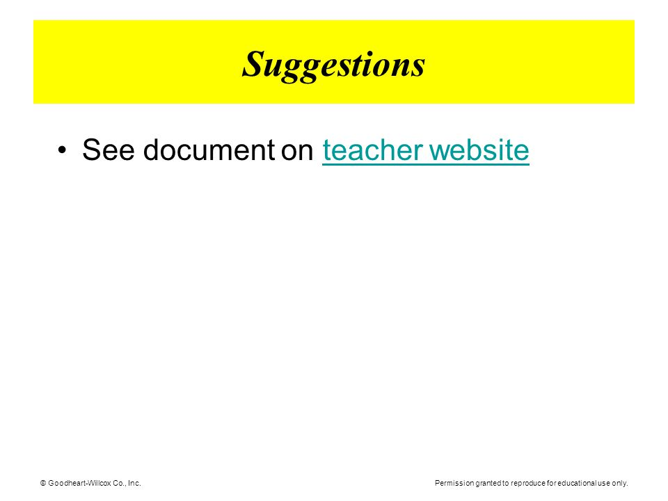 Suggestions See document on teacher website