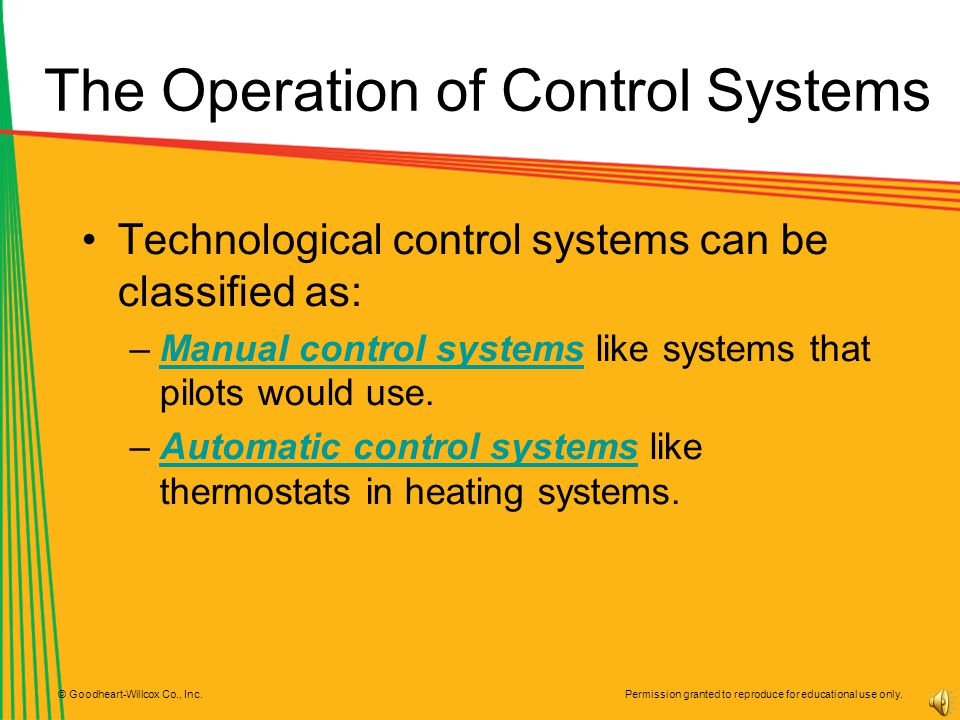 The Operation of Control Systems