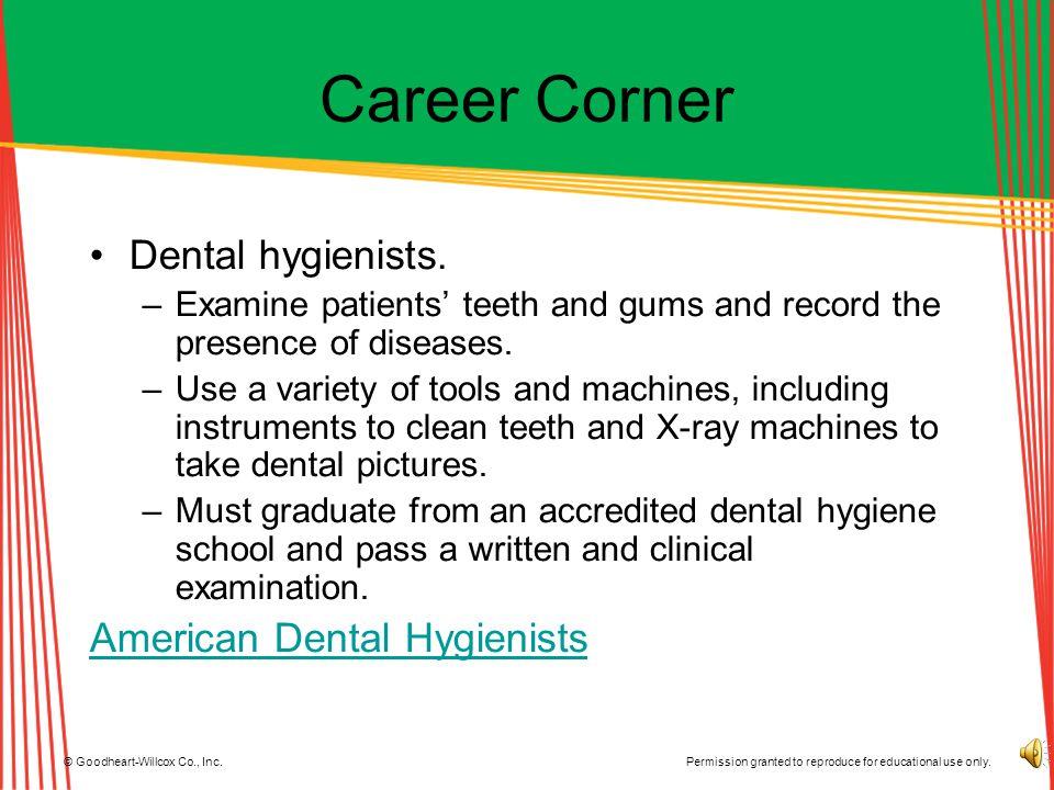 Career Corner Dental hygienists. American Dental Hygienists