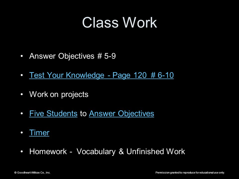 Class Work Answer Objectives # 5-9