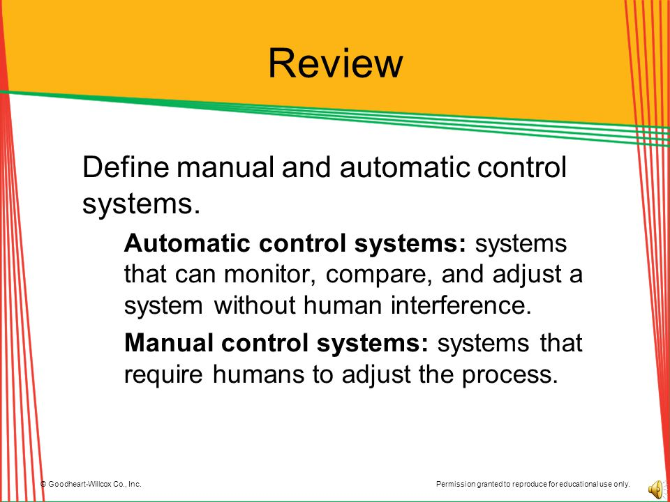 Review Define manual and automatic control systems.