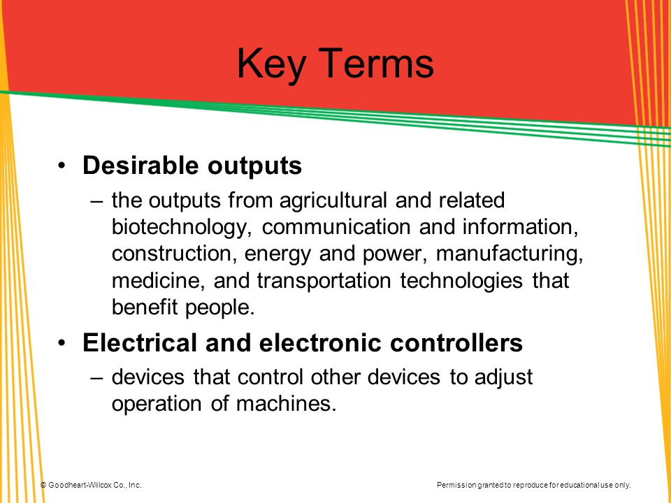 Key Terms Desirable outputs Electrical and electronic controllers