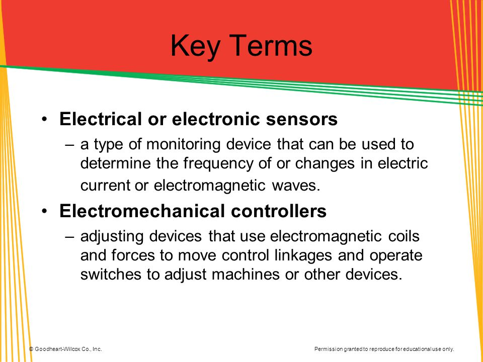 Key Terms Electrical or electronic sensors
