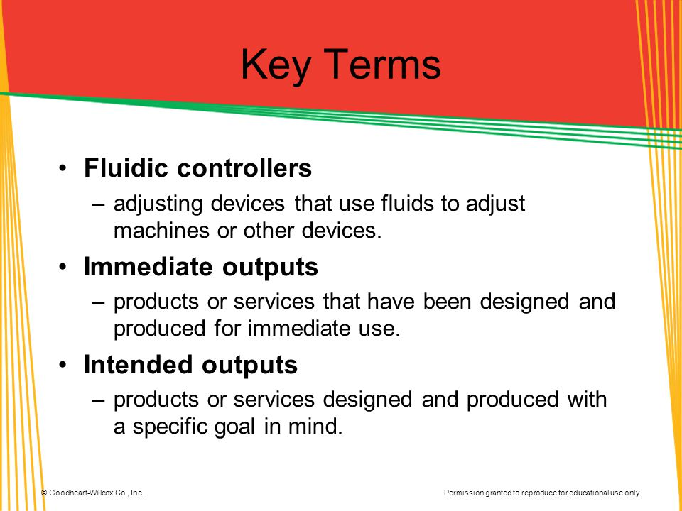Key Terms Fluidic controllers Immediate outputs Intended outputs